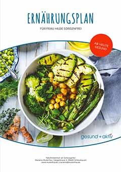 Gesund und Aktiv 2021 - der neue Ernährungsplan